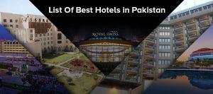 List of Best Hotels in Pakistan