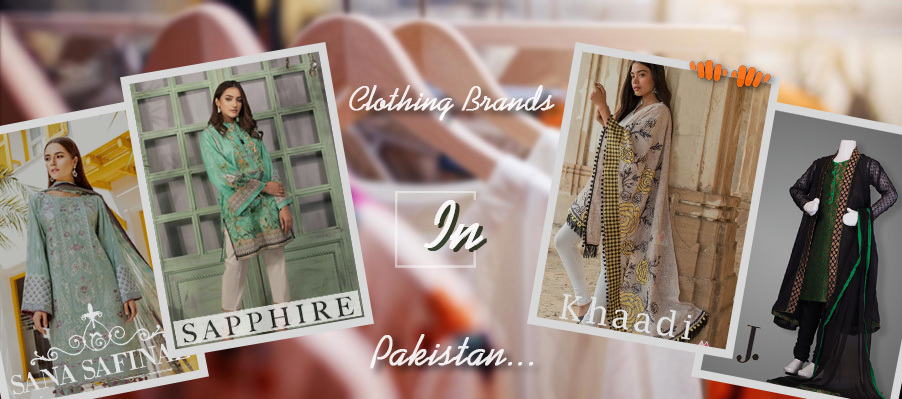 Top Clothing Brands In Pakistan