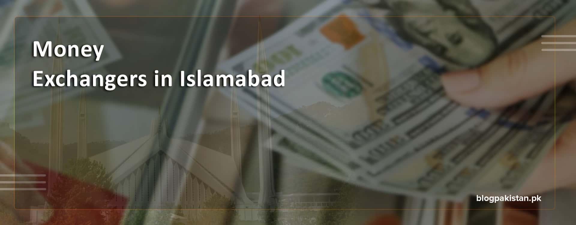 best-money-exchanger-in-islamabad