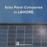 solar company in Lahore, best solar companies in Lahore
