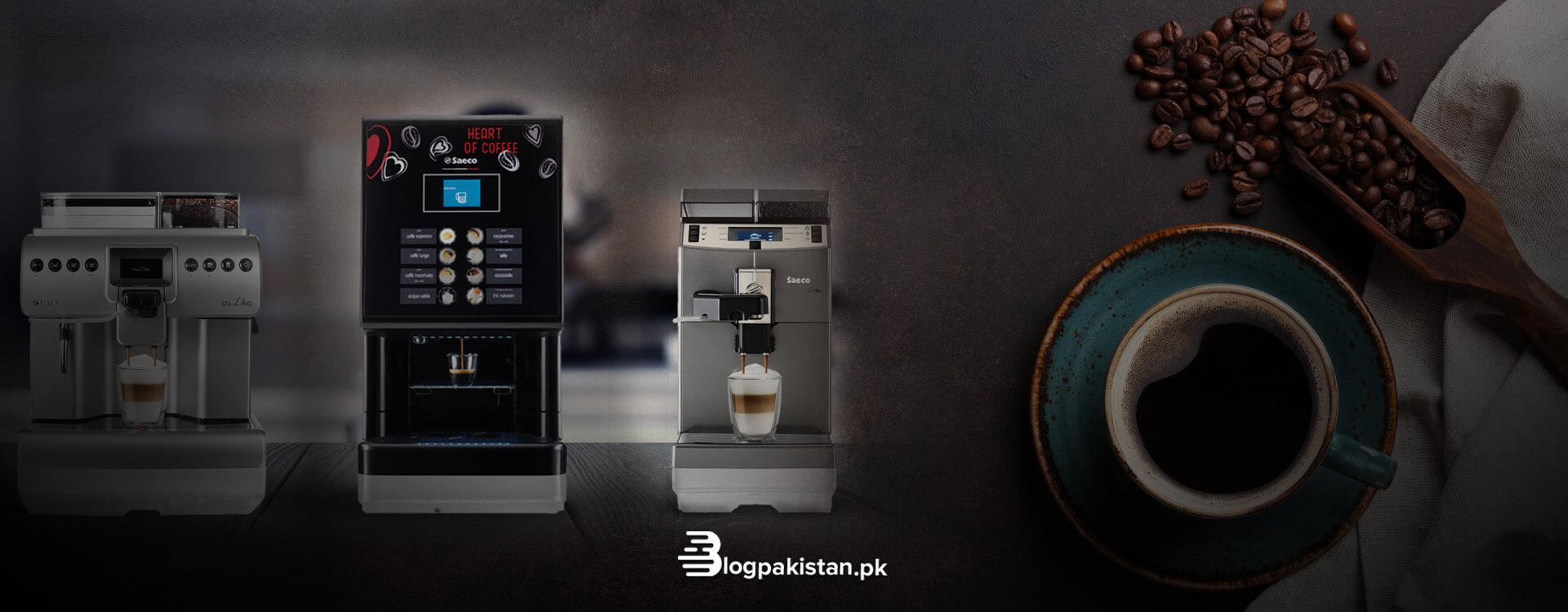 Best coffee machine, coffee machine price in Pakistan, best coffee machines in Pakistan.