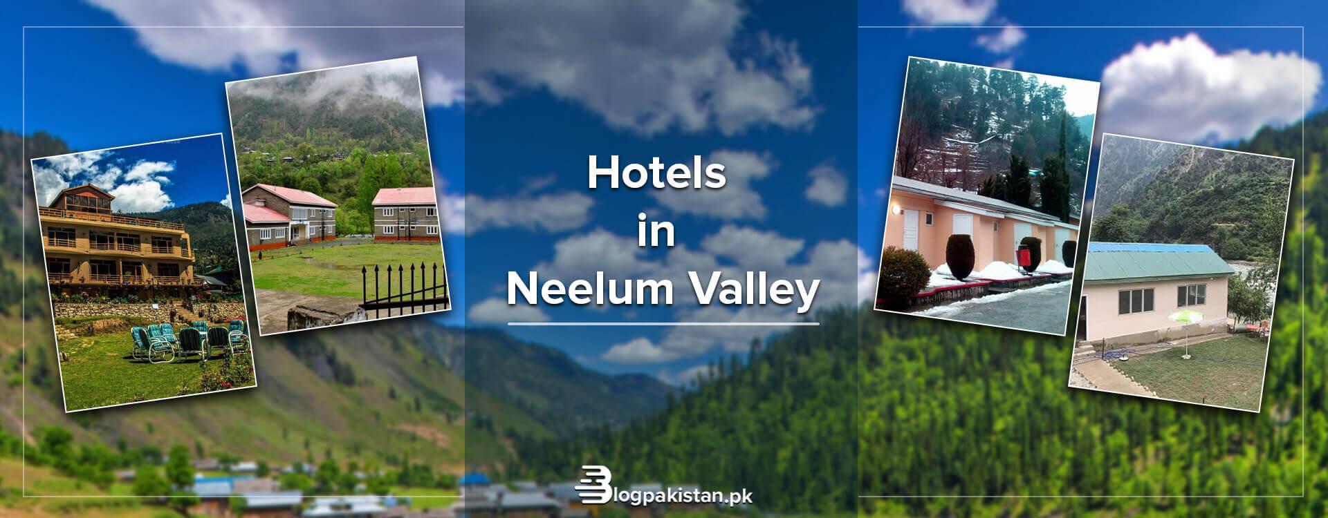 20 Best Hotels in Neelum Valley: Rent & Booking Details