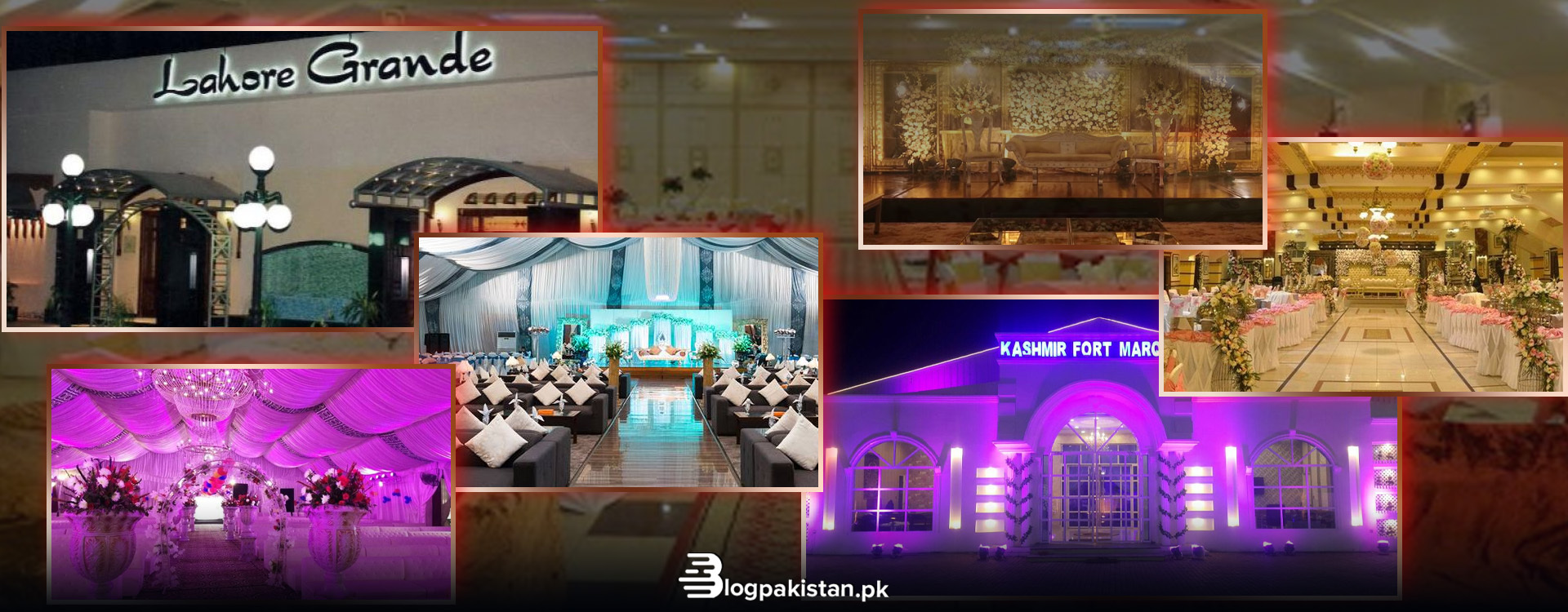 List of Marquees & Marriage Halls in Lahore
