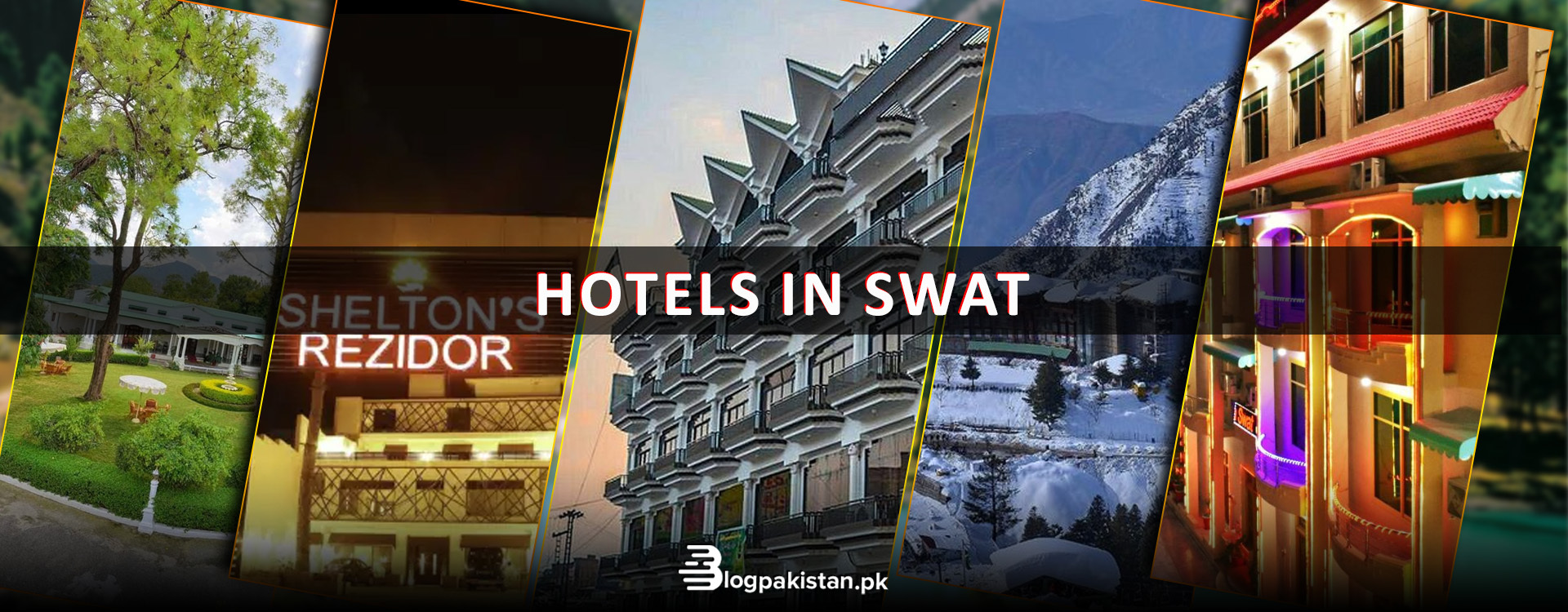 10 Luxury and Affordable Hotels in Swat, Pakistan