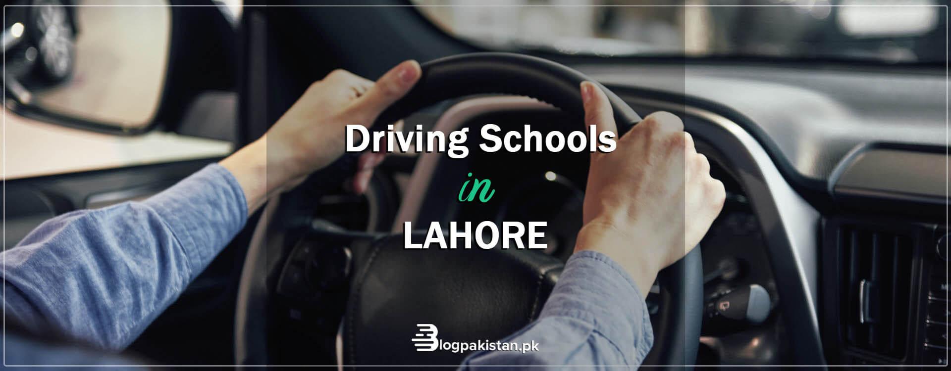 Driving schools in Lahore