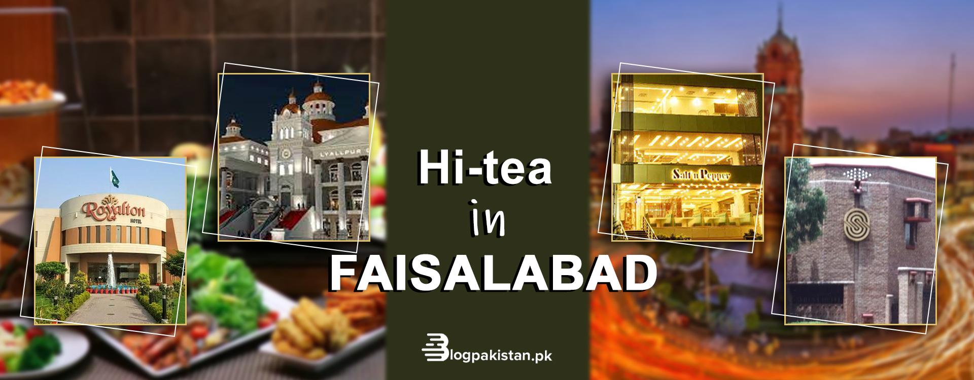 Hi-tea in Faisalabad