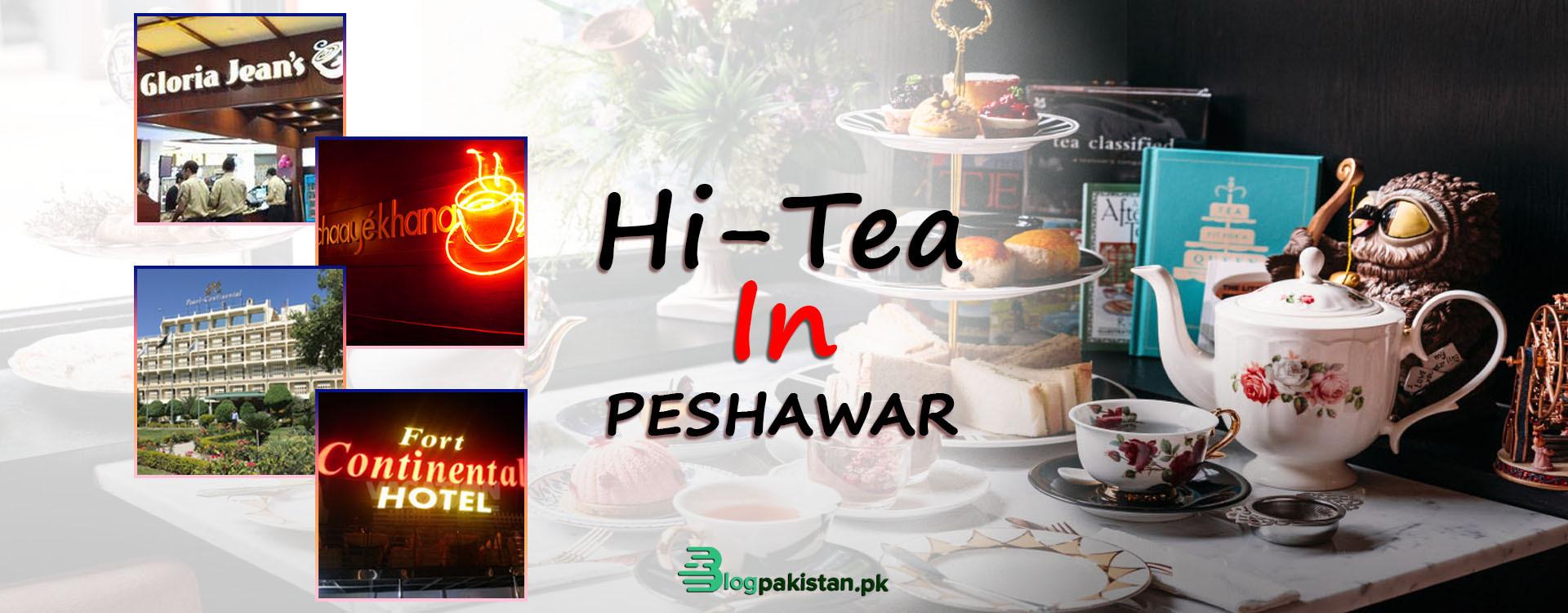 Hi tea in Peshawar