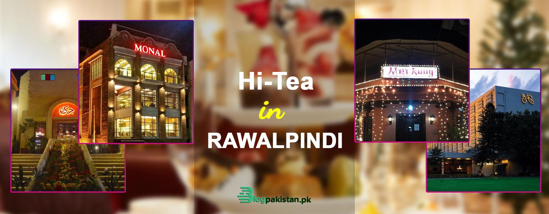 Hi tea in Rawalpindi