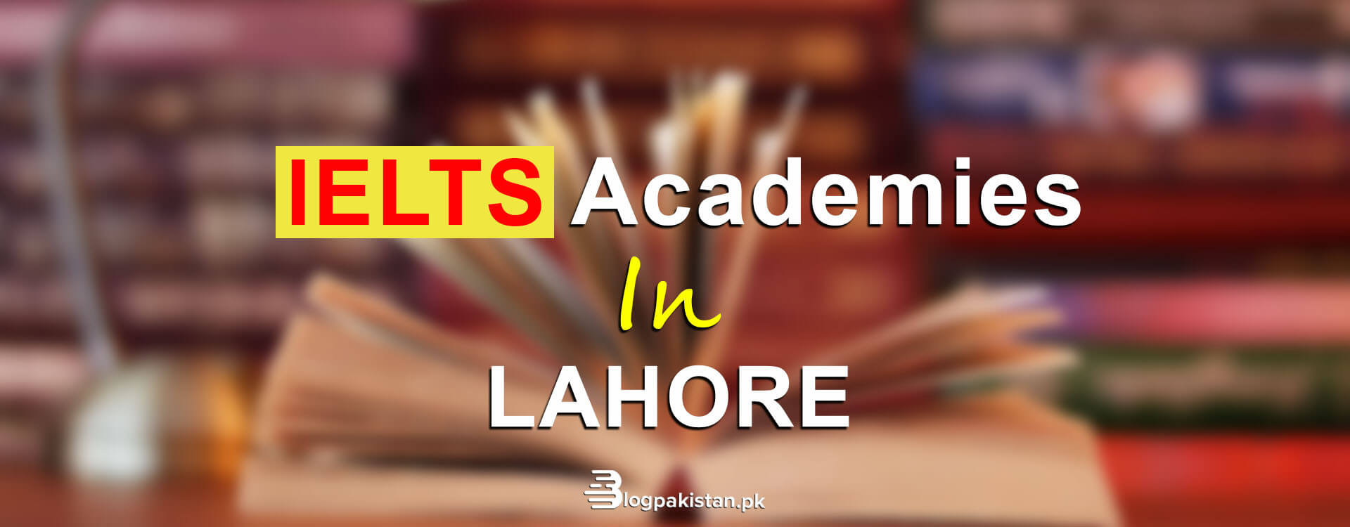 IELTS academies in Lahore