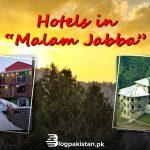 Hotels in Malam Jabba