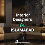 Interior Designers in Islamabad