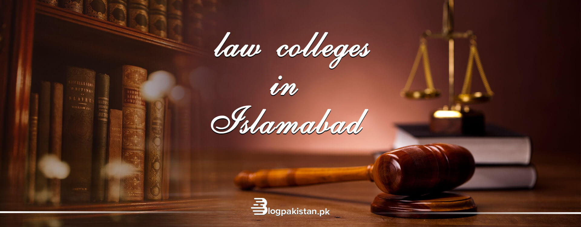 13 Best Law Colleges in Islamabad: Fee & Admission Details 2021