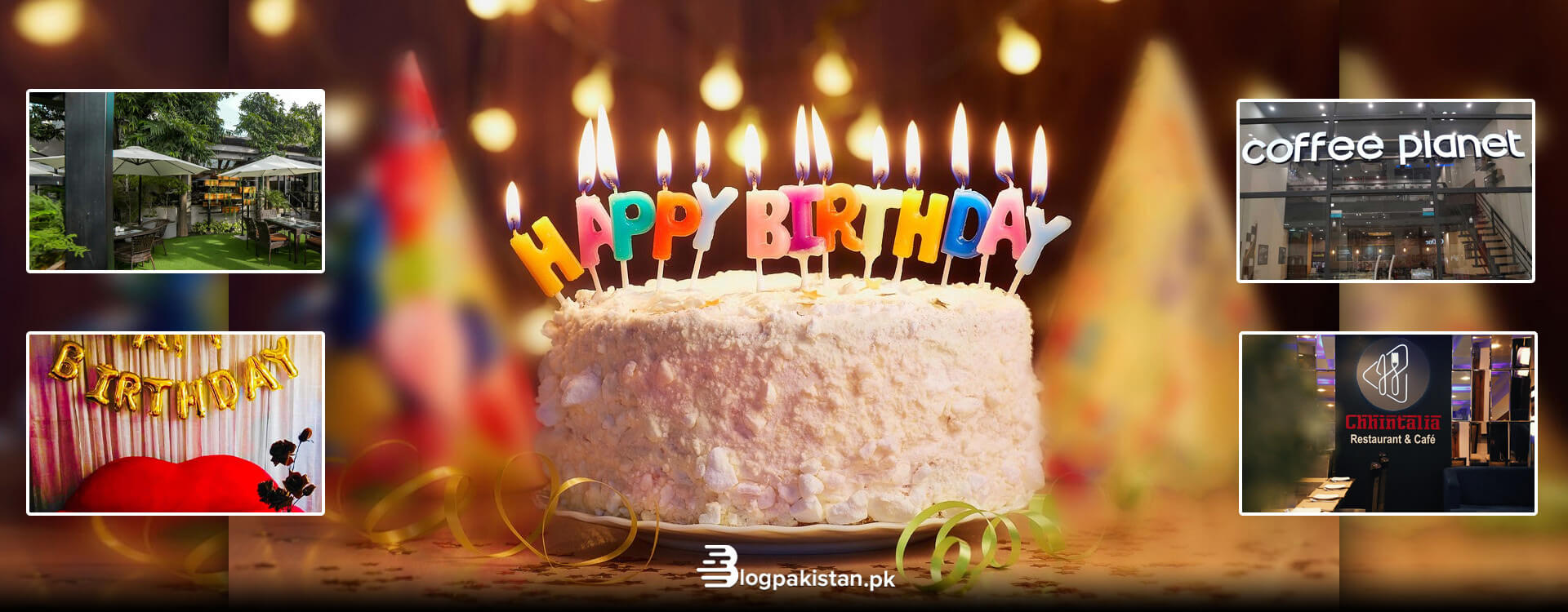 10 Best Birthday Celebration Places in Lahore to Host an Amazing Party